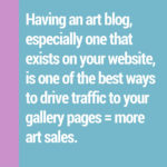 The Benefits of Having An Art Blog