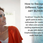 How to Recognize Different Types of Art Buyers