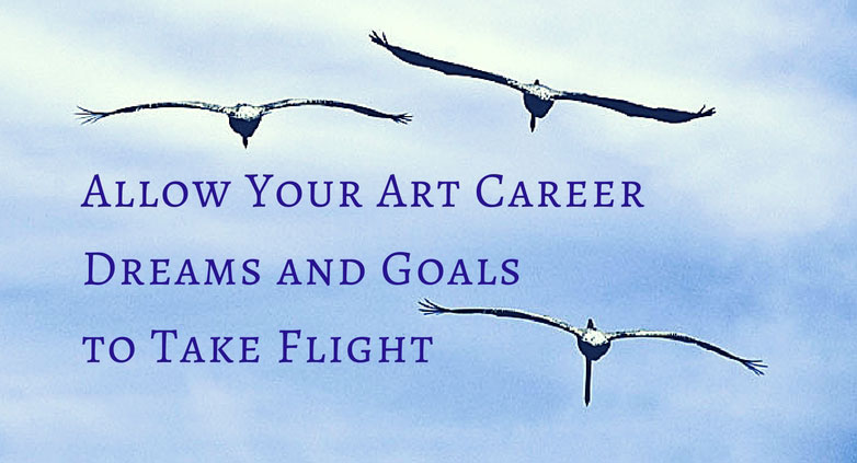 Art Career Dreams and Goals