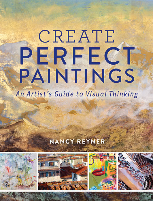 Create Perfect Paintings by Nancy Reyner